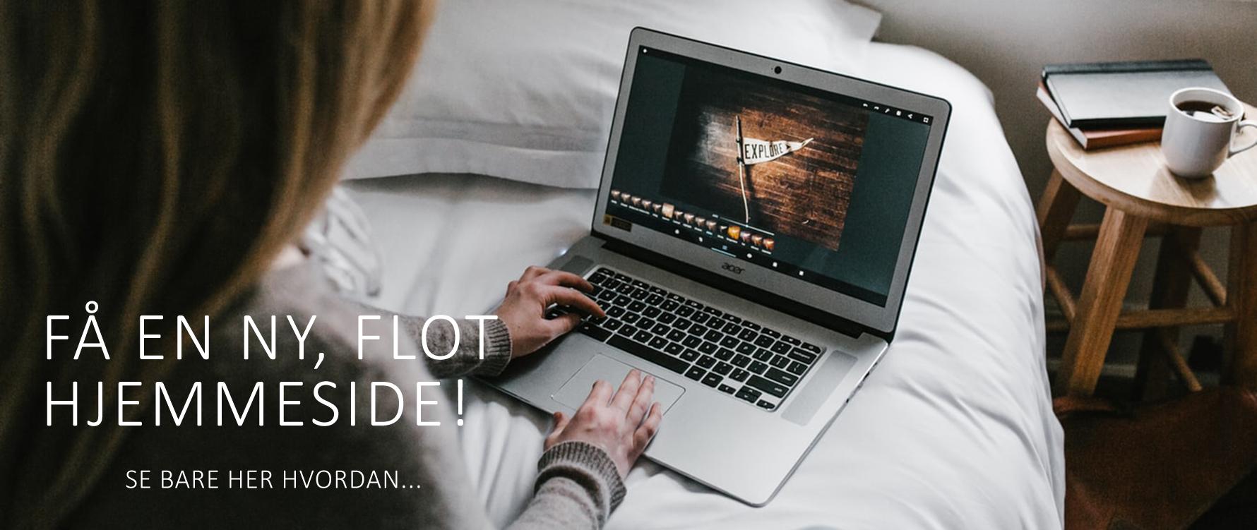 Få en ny, flot hjemmeside